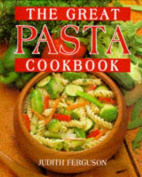 The Great Pasta Cookbook