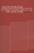 Rethinking Interventions in Racism
