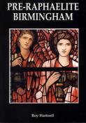 Pre-Raphaelite Birmingham