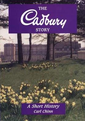 The Cadbury Story: A Short History