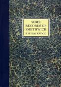 Some Records of Smethwick