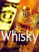 Whisky: A Conoisseur's Guide