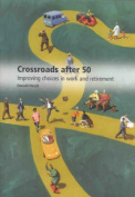 Crossroads after 50