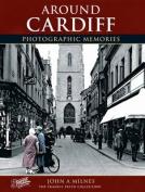 Cardiff: Photographic Memories