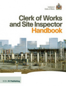 Clerk of Works and Site Inspector Handbook