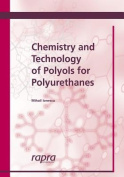 Chemistry and Technology of Polyols for Polyurethanes