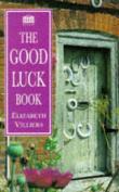 The Good Luck Book