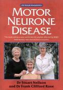 Motor Neurone Disease at Your Fingertips