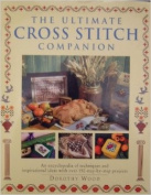 The Ultimate Cross Stitch Companion