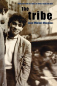 The Tribe: Vol 1
