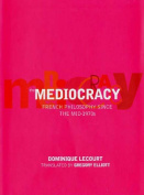 The The Mediocracy,
