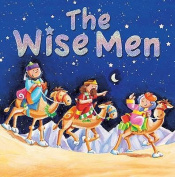 The Wise Men (Candle Christmas Trio) [Board book]