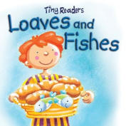 Loaves and Fishes (Tiny Readers) [Board book]