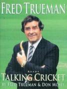 Fred Trueman Talking Cricket [Audio]