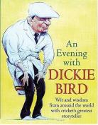 An Evening with Dickie Bird [Audio]