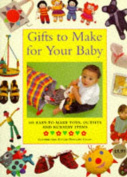 Gifts to Make for Your Baby