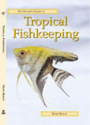 Pet Owner's Guide to Tropical Fishkeeping
