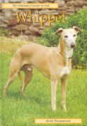 Pet Owner's Guide to the Whippet