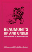 Beaumont's Up and Under