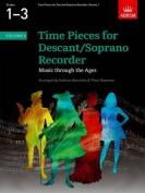 Time Pieces for Descant/Soprano Recorder, Volume 1 (Time Pieces