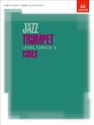 Jazz Trumpet Level/Grade 3 Tunes, Part & Score & CD
