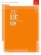 Jazz Flute Tunes Level/Grade 2/Score + Part + CD