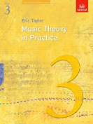 Music Theory in Practice, Grade 3 (Music Theory in Practice