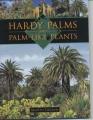 Hardy Palms and Palm-like Plants