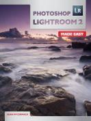 Photoshop Lightroom 2 Made Easy
