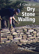 A Guide to Dry Stone Walling