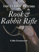 The Classic British Rook and Rabbit Rifle