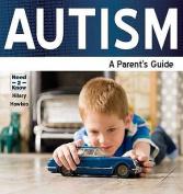 Autism - a Parent's Guide