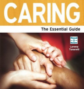 Caring - The Essential Guide