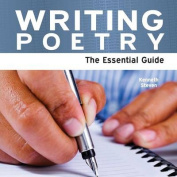 Writing Poetry - The Essential Guide