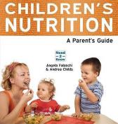 Children's Nutrition - A Parent's Guide