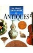 The Pocket Encyclopedia of Antiques