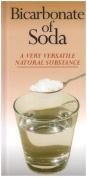 Bicarbonate of Soda a Very Versatile Natural Substance