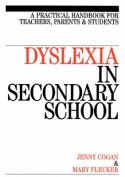 Dyslexia in Secondary School