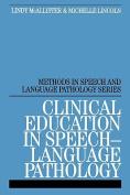 Clinical Education in Speech-language Pathology