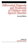 Differential Diagnosis and Treatment of Children  with Speech Disorder 2E