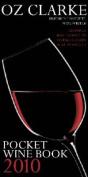 Oz Clarke Pocket Wine Book 2010