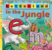 In the Jungle (Letterland Picture Books S.) [Board book]