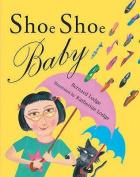 Shoe Shoe Baby