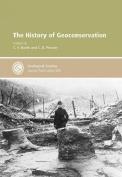 The History of Geoconservation