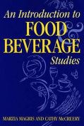 An Introduction to Food and Beverage Studies