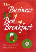 The Business of Bed and Breakfast