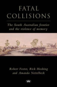 Fatal Collisions