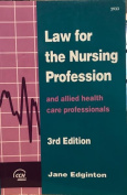 Law for the Nursing Profession and Allied Health Care Professionals