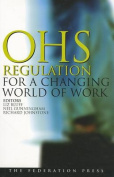 Occupational Health and Safety Regulation for a Changing World of Work