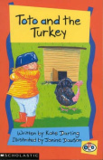Toto and the Turkey